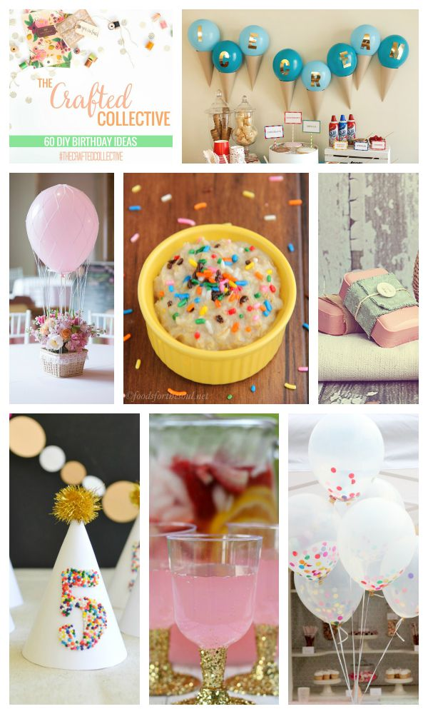 The Crafted Collective 60 DIY Birthday Ideas at thebensonstreet.com