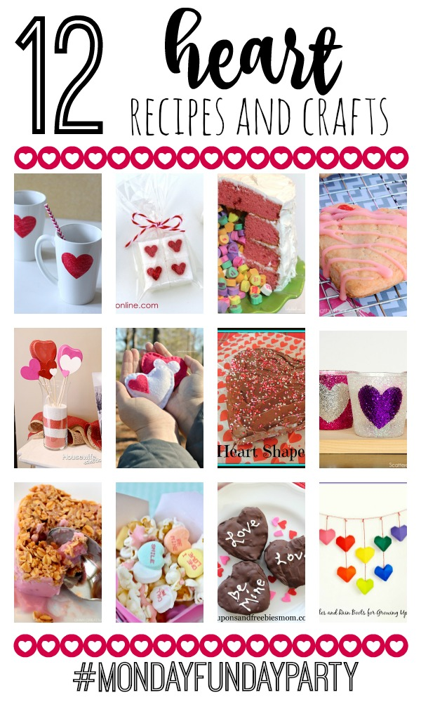 12 Heart Recipes and Crafts #MondayFundayParty