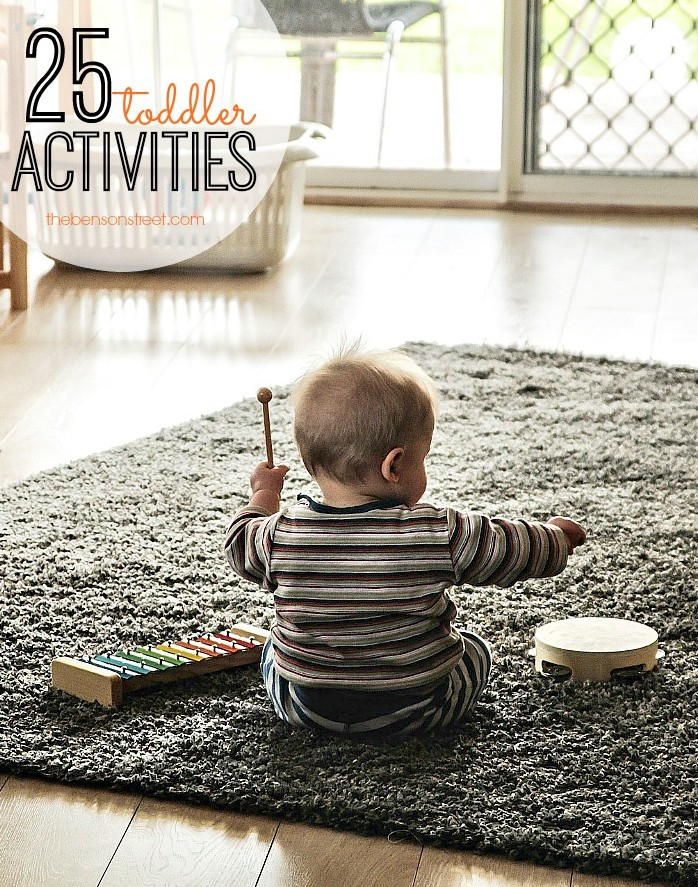Not sure how to entertain a toddler all day Here are some ideas to keep busy. 25 Toddler Activities via thebensonstreet.com
