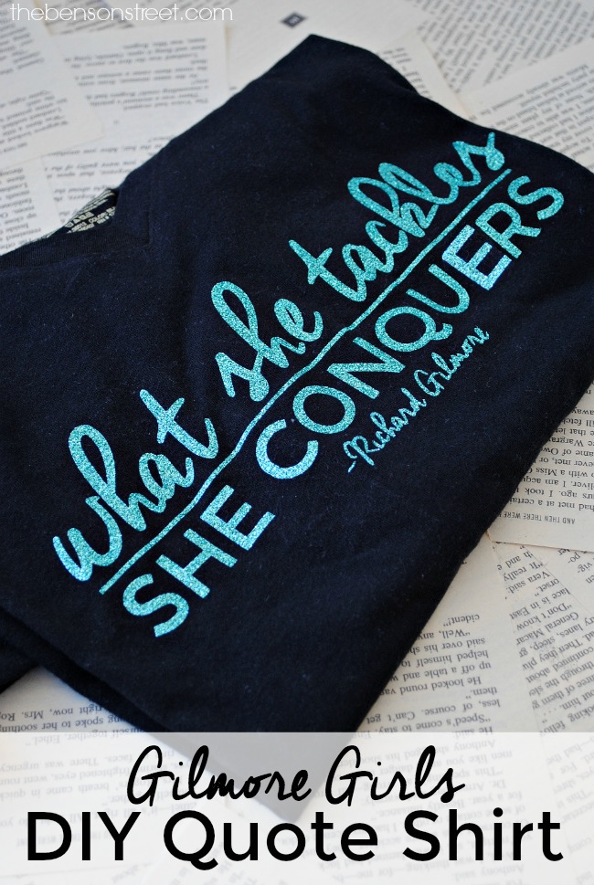 make-your-own-gilmore-girls-quote-shirt-at-thebensonstreet-com