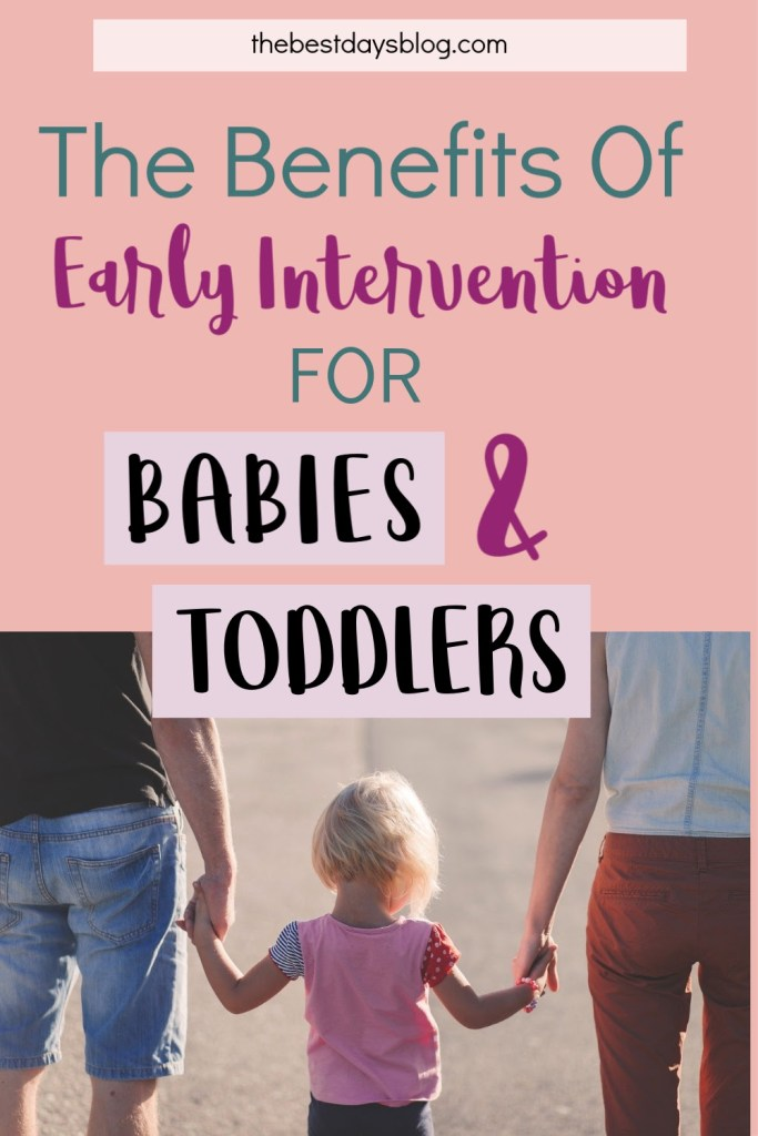 The benefits of early intervention for babies and toddlers
