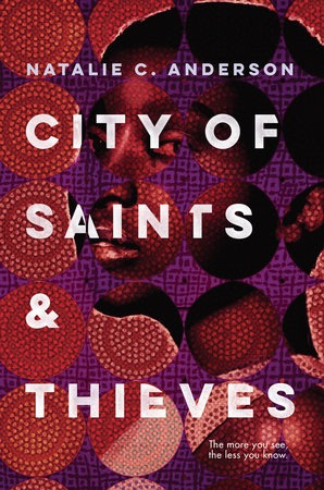 City of Saints and Thieves by Natalie C. Anderson