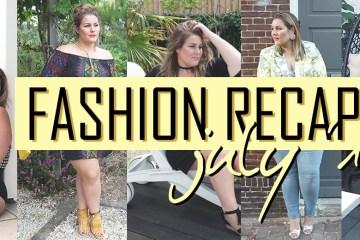 fashion recap: Juli 2017