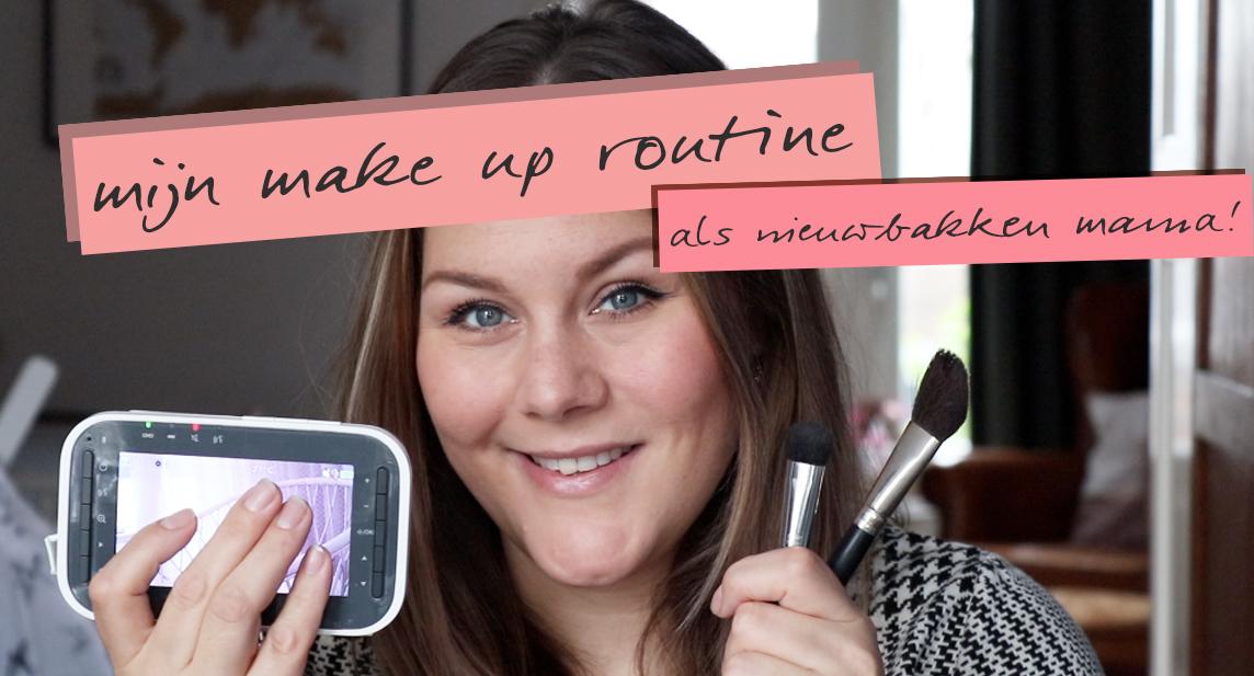 mijn make up routine als nieuwbakken mama [incl VLOG]