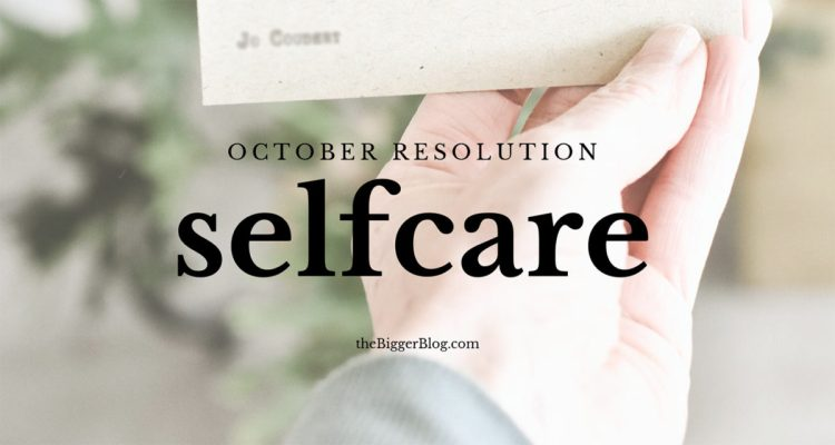 selfcare October resolutions