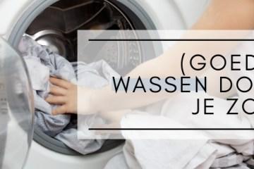 goed wassen doe je zo, tips, thebiggerblog