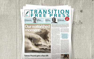Transition Free Press 5 (Spring 2014) — Our watershed moment