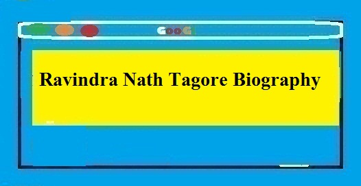 Ravindra Nath Tagore Biography In Hindi - Thebiohindi
