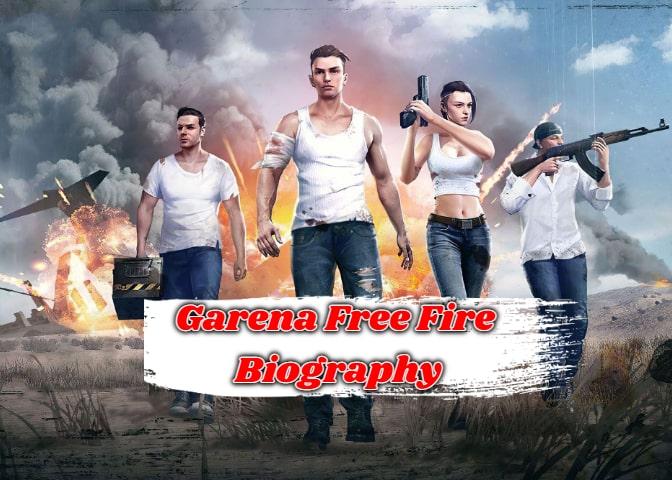 Garena Free Fire Biography In Hindi - गरेना फ्री फायर की जीवनी