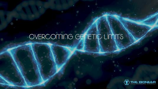 Overcoming Genetic Limits
