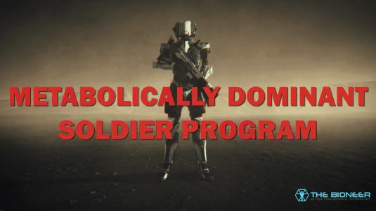 Metabollically dominant soldier program