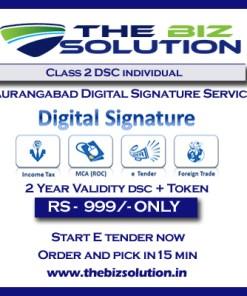 Aurangabad Class 2 Digital Signature lowest price fast service