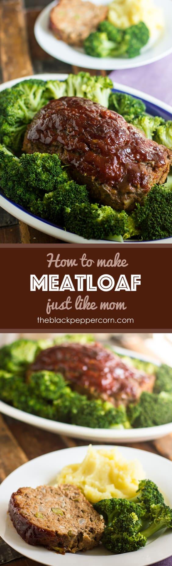 Easy meatloaf recipe the best just like mom comfort food