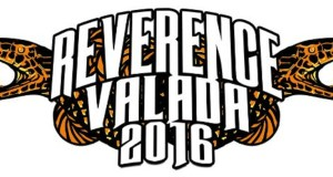 REVERENCE VALADA announces the dates for the 2016 edition