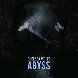 ChelseaWolfe-Abyss