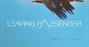 LEAVING PASSENGER – When It's Done