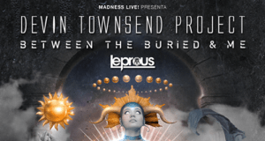 Preview: Devin Townsend + Leprous + Between The Buried And Me @ Madrid
