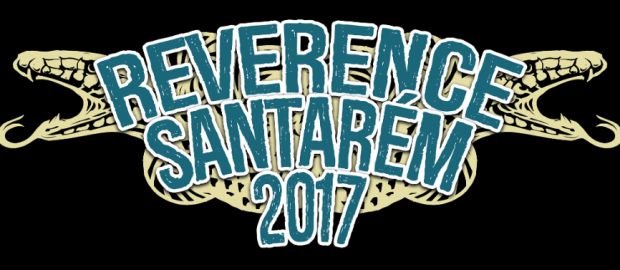 Preview: Reverence Santarém 2017