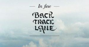 BACKTRACK LANE – In Fine