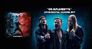 Tyrantti's second album Orjaplaneetta & Feeniks video are out!