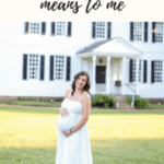 What Being a Mom Means to Me