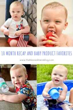 Liam – 10 month check-in and baby product favorites