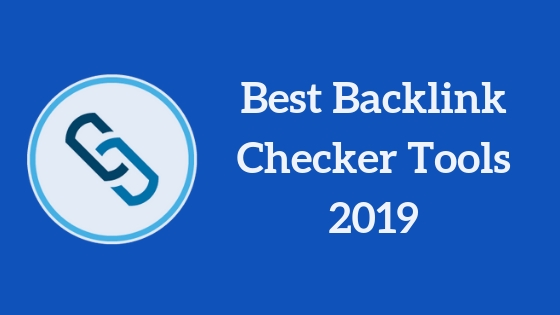20 Best Backlink Checker Tools 2019 – Thebloggergeeks