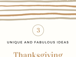 Ideas for Thanksgiving Weekend