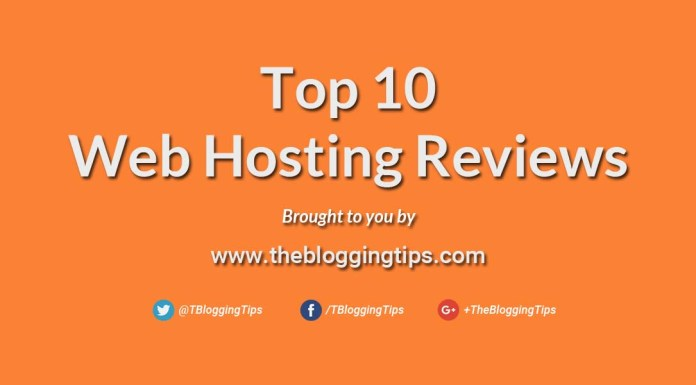 top 10 web hosting reviews by the blogging tips
