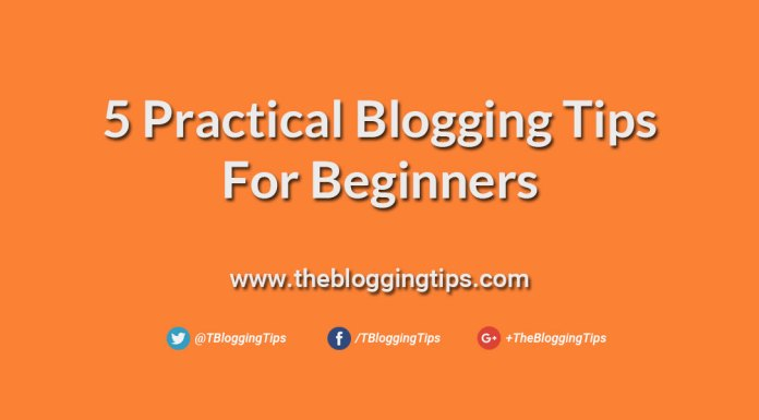 5-Practical-Blogging-Tips-For-Beginners