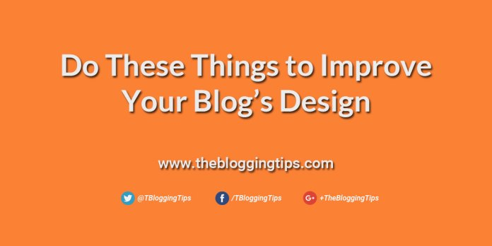 Do-These-Things-to-Improve-Your-Blog's-Design