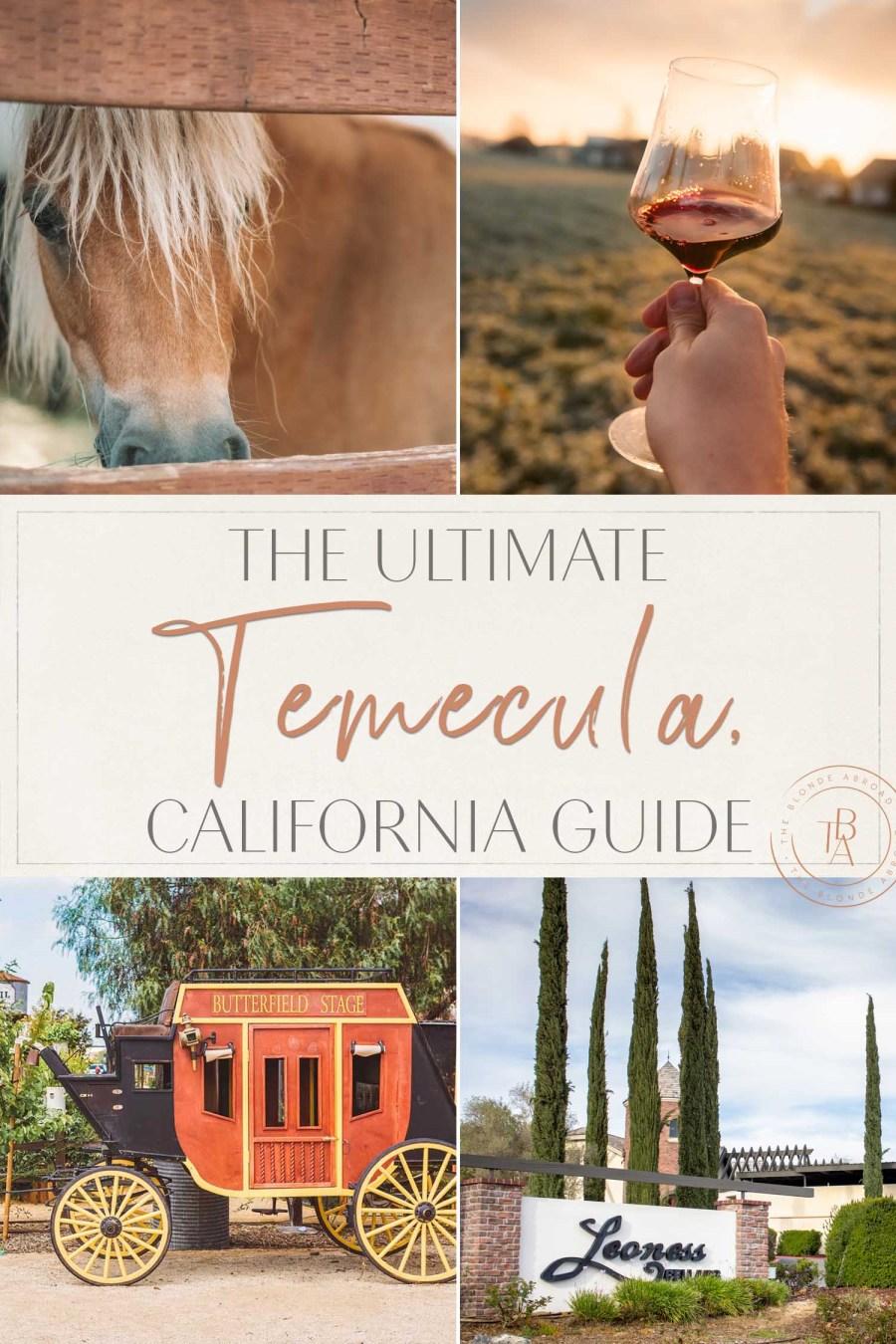 Temecula California Guide