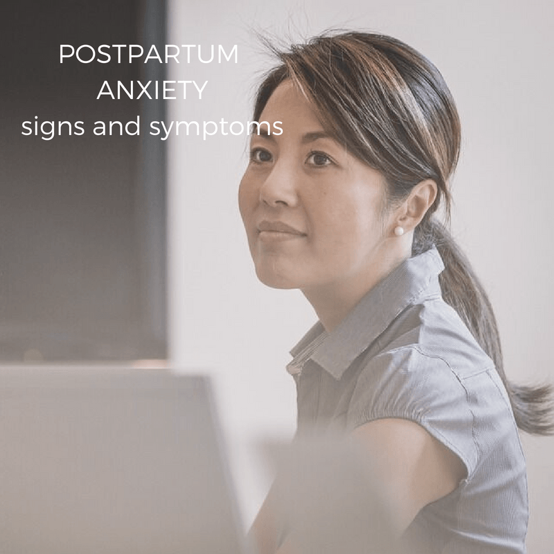 Postpartum anxiety signs and symptoms
