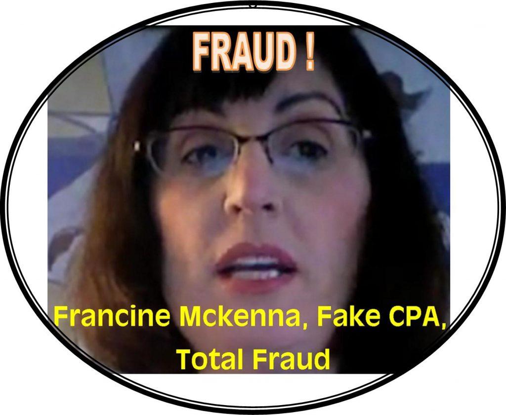 FRANCINE MCKENNA, FAKE CPA, FRAUD GOT CAUGHT
