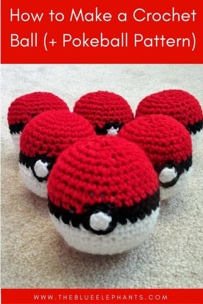 Beginner Crochet Ball Pattern : How to Make A Crochet Ball (+Pokeball Pattern) The Blue ...