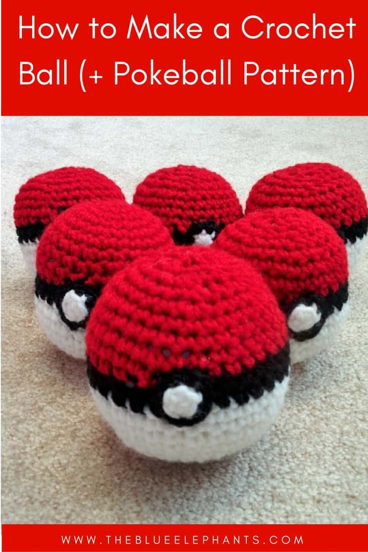 How to Make A Crochet Ball (+Pokeball Pattern) |