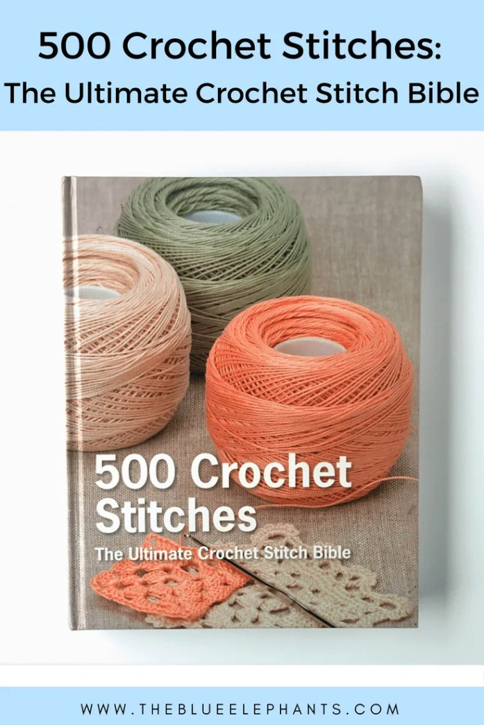 500 Crochet Stitches Book Review