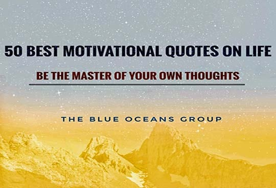 50 Best Motivational Quotes on Life