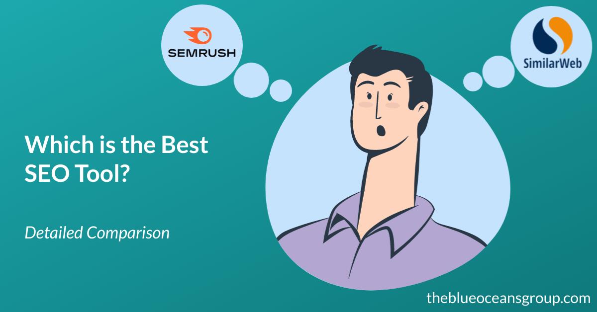 Semrush vs Similarweb 2021: Comparison of 2 Best SEO Tool