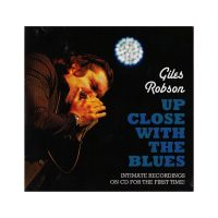 Giles Robson – Up Close With The Blues