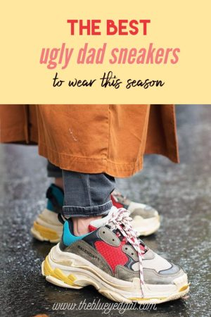 trend report: ugly dad sneakers, ugly dad sneaker trend, ugly sneakers, ugly shoe trend, trendy, streetstyle, the blue eyed gal, fashion, fblogger, fashionista, chic, fashion week, designer, chanel, balenciaga, triple s, archlight, louis vuitton, valentino, isabel marant, prada, ash, ganni, Y-3, pbbae, pbbabe, oublic desire, jeffrey campbell, free people, nike, adidas, air max, air max 97, air max 95, asics, sketchers, new balance, blogger, fashion blog, latina blogger, latin blogger, argentina, agustina torti, model, fashion report, whowhatwear, what's on style, topshop, boohoo, fila, fila disruptor, alexander mcqueen, REEBOK, THE BLUE EYED GAL, agustina torti, argentinian blogger, latin blogger