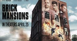 Paul Walker's Final Role | Brick Mansions in Theatres TODAY!