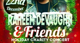 Raheem DeVaughn & Friends Christmas Concert 12/22 [TICKETS]