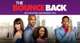 Shemar Moore's 'The Bounce Back' Brings Laughter to Lost Love This Winter [TRAILER]