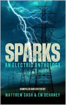 """SPARKS. An Electric Anthology"""