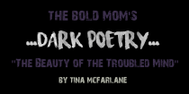 """The Beauty of the Troubled Mind"" by Tina McFarlane"