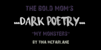 """My Monsters"" by Tina McFarlane"