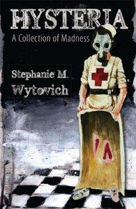 Hysteria, by Stephanie Wytovich