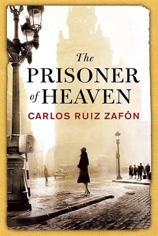 Book Review The Prisoner Of Heaven By Carlos Ruiz Zaf 243 N