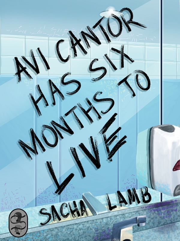 avi-cantor-has-six-months-to-live